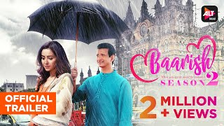 Baarish Season 2 Official Trailer | Sharman Joshi | Asha Negi | ALTBalaji