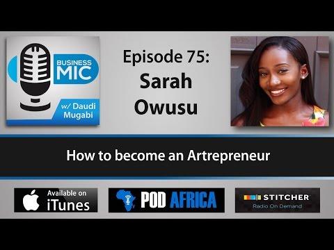 Business Mic 75: Sarah Owusu