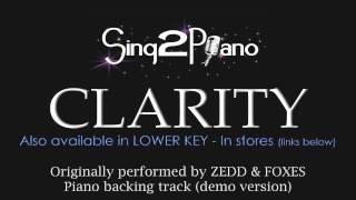 Clarity (Piano Karaoke Version) Zedd & Foxes