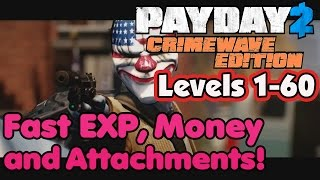 Payday 2: Crimewave Edition (PS4, Xbox One) - Fast Exp, Money and Attachments (Levels 1-60)