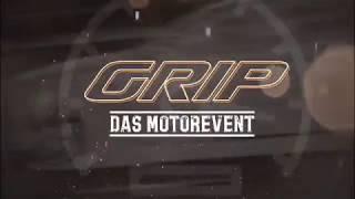 GRIP Das Motorevent 2019 – das ist Leidenschaft pur!