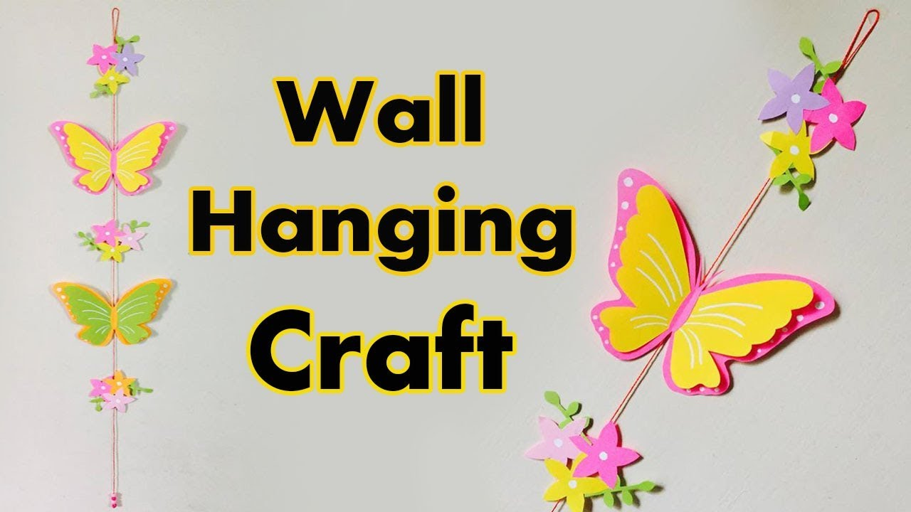 Wall Hanging Craft With Paper Butterfly