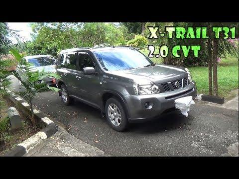 Review Nissan X Trail 2.0 CVT T31 Tahun 2009