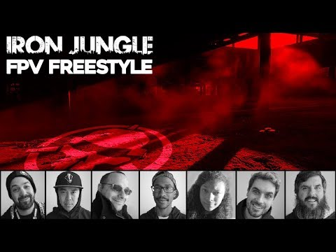 FPV Freestyle: Iron Jungle