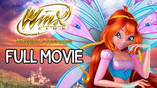 Winx Club: Magical Adventure [FULL MOVIE]