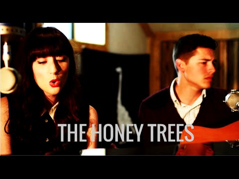 The Honey Trees - To Be With You (El Ganzo Sessions)