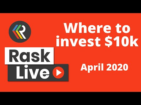 Where to Invest $10,000 today (April 2020) | Rask