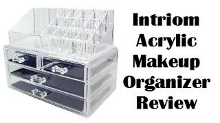 Intriom Acrylic Makeup Organizer Review