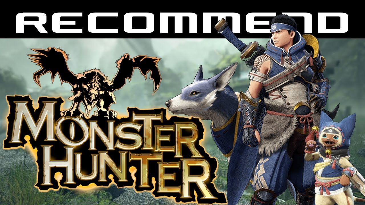 Monster Hunter (Series) - Recommend