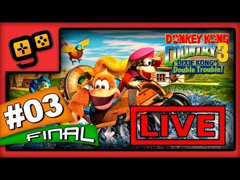 Let's Stream: Donkey Kong Country 3 - Parte 3 [FINAL]