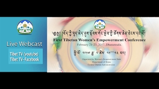 First Tibetan Women's Empowerment Conference-Opening Ceremony