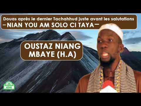 nian you am solo si taya || Oustaz Niang Mbaye (H.A)
