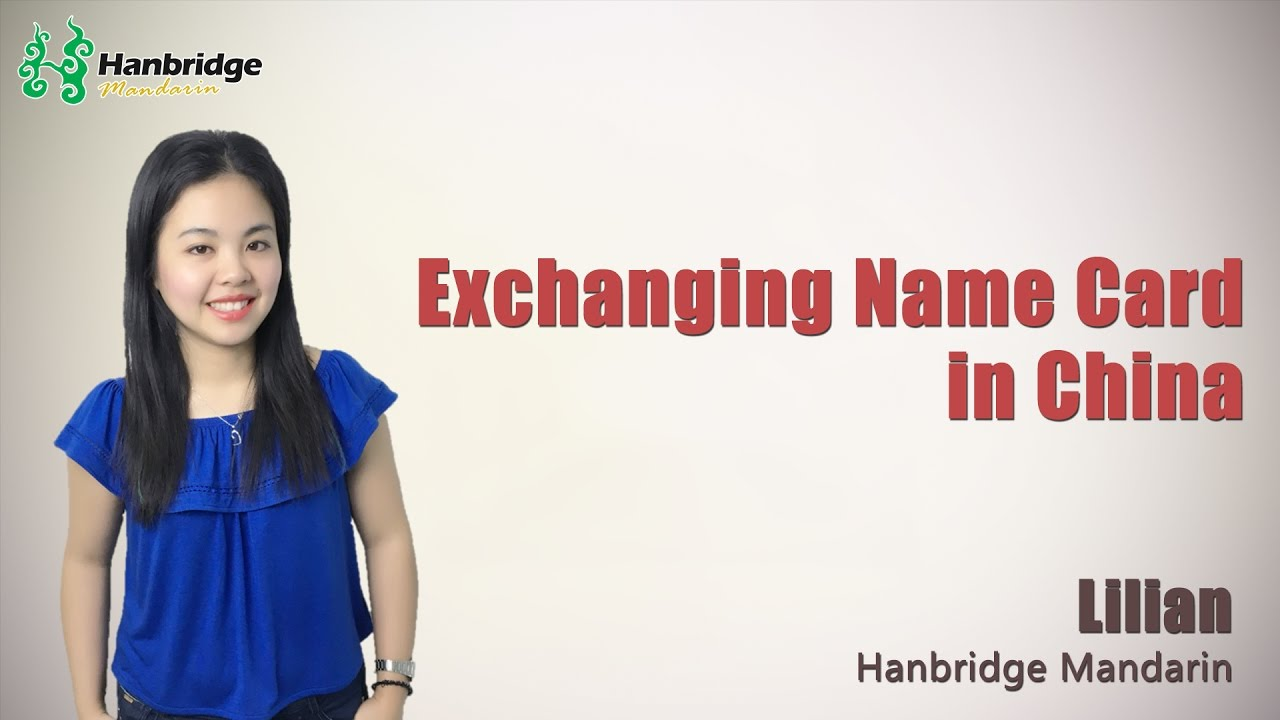 Learn Business Chinese - Exchanging Name Card in China - YouTube