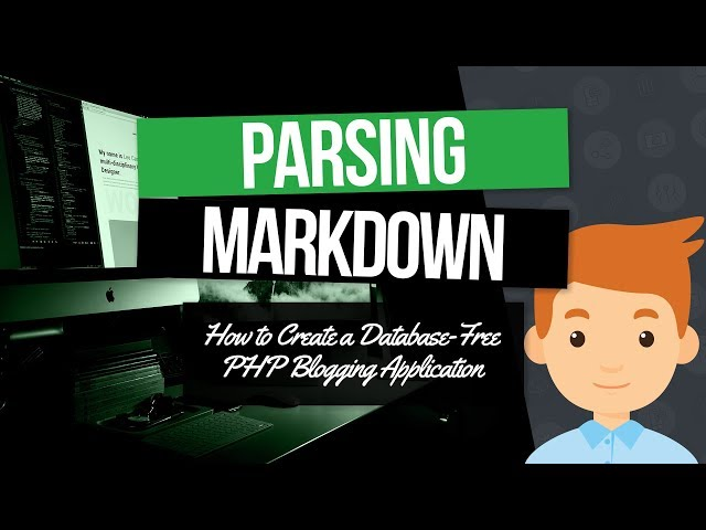 PHP Blogging Application: Parsing Markdown and Building the Content Object