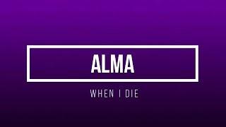 Alma When I Die.mp3
