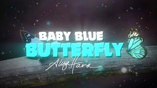 Aliza Hava - Baby Blue Butterfly (Lyric Video)