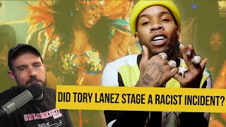 Did Tory Lanez stage a Racist Incident?