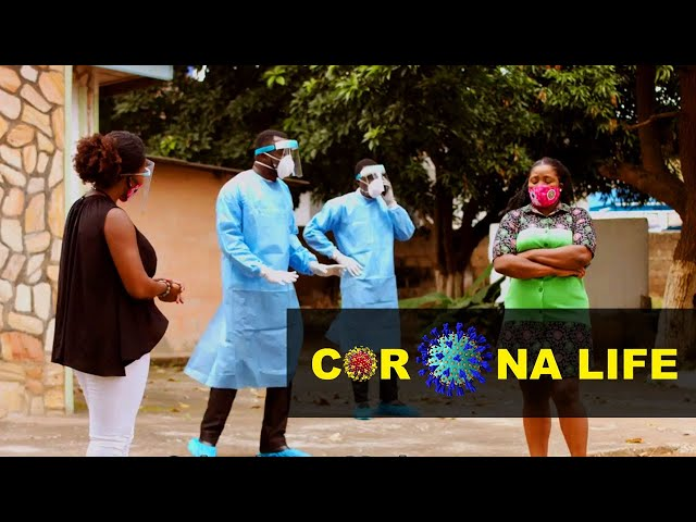 Corona Life - Episode 17 - Tracking and Contact Tracing | TV/WEB SERIES GHANA