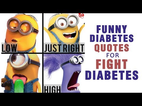 Funny Diabetes quotes to help you feel better and continue your efforts to fight diabetes