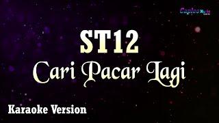 ST12 Cari Pacar Lagi MP3