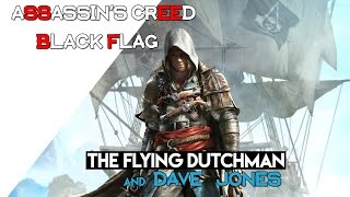 [ ✠ Assassin's Creed 4 ] 'The Flying Dutchman'
