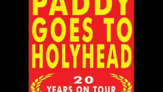 Paddy Goes To Holyhead-Whiskey when I