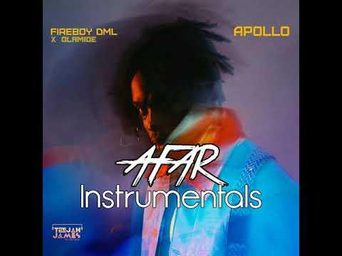 Instrumental: FireBoyDML - Afar ft. Olamide (Re-Prod By Teejah James)