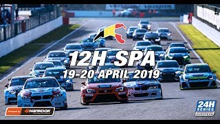 Hankook 12H SPA 2019 - Race Part 1