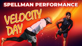 VELOCITY DAY | SPELLMAN WEEKLY #6