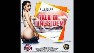 DJ DOTCOM PRESENTS TALK DI TINGS DEM GYAL SONGS ONLY VOL 1 GOLD COLLECTION EXPLICIT VERSION