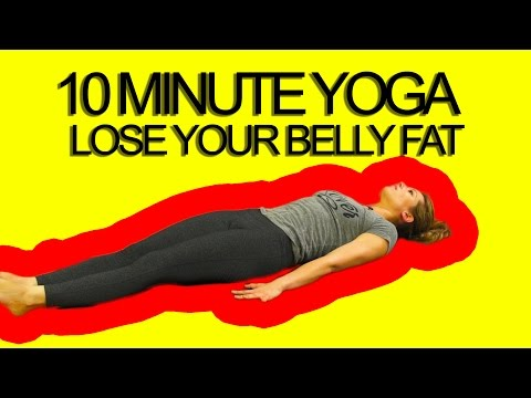 10 Minute Yoga Workout Lose Your Belly Fat