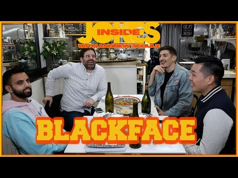 Blackface Is Gay - Andrew Schulz | Inside Jokes #09