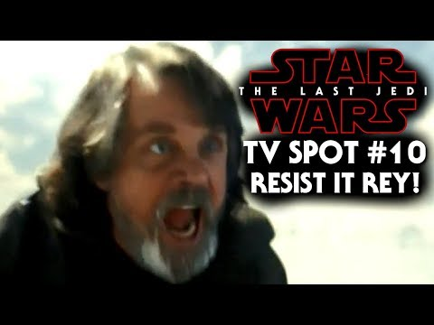 "Star Wars The Last Jedi TV Spot #10 NEW Footage Revealed! ""Resist It Rey!"" Trailer"