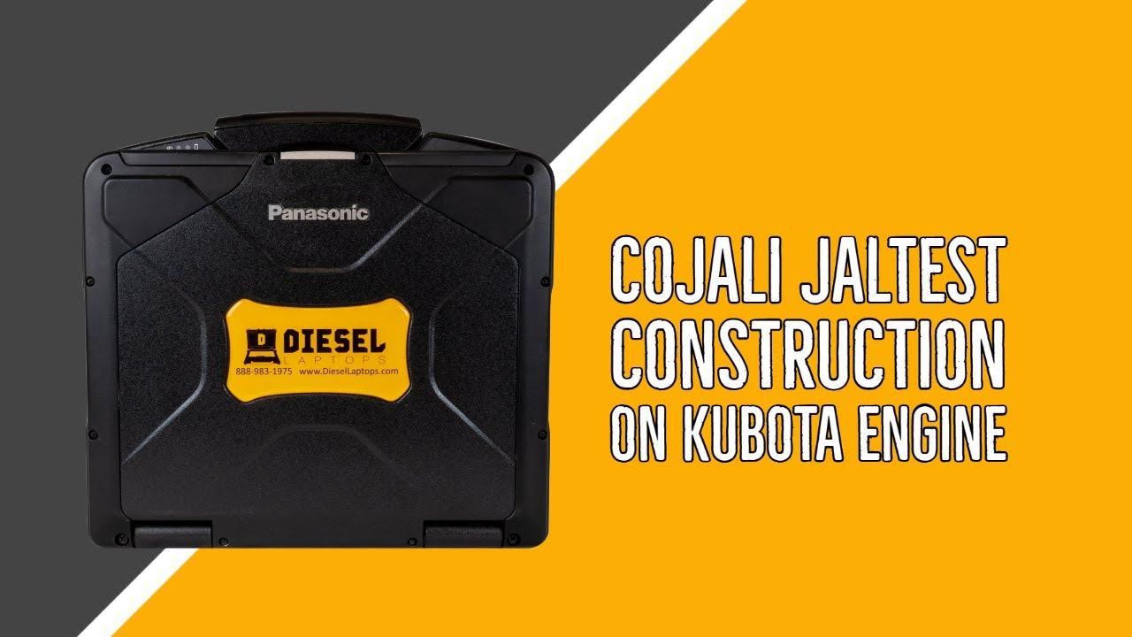 Diesel Laptops Cojali Jaltest Construction on Kubota Engine