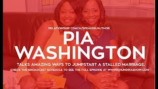 Relationship Coach Pia Washington Talks Ways To Jumpstart A Stalled Marriage