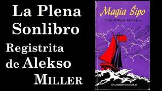 Magia Ŝipo en Esperanto (La Plena Sonlibro)