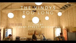The Vindys - Too Long (acoustic)