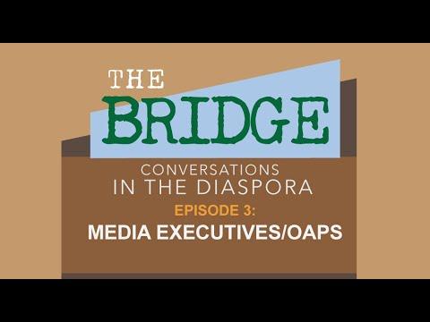 Download The Bridge: Episode 3 – Media Executives / OAPS