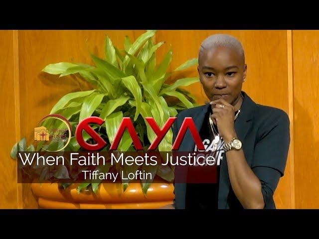 November 6, 2019 CAYA, When Faith Meets Justice, Tiffany Loftin