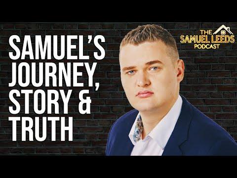 The Truth About Samuel Leeds | The Samuel Leeds Podcast #1