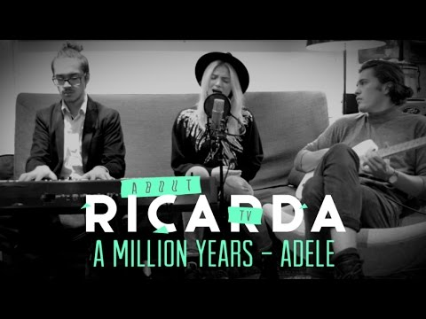 A Million Years (Adele) - Cover by Ricarda