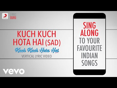 Kuch Kuch Hota Hai (Sad) - Official Bollywood Lyrics|Alka Yagnik|Jatin-Lalit|Sameer Mp3