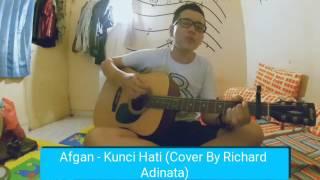 Afgan - Kunci Hati (Cover By Richard Adinata)