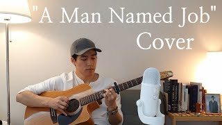 """(Cover) """"A Man Named Job"""" by Ryan Proudfoot"""