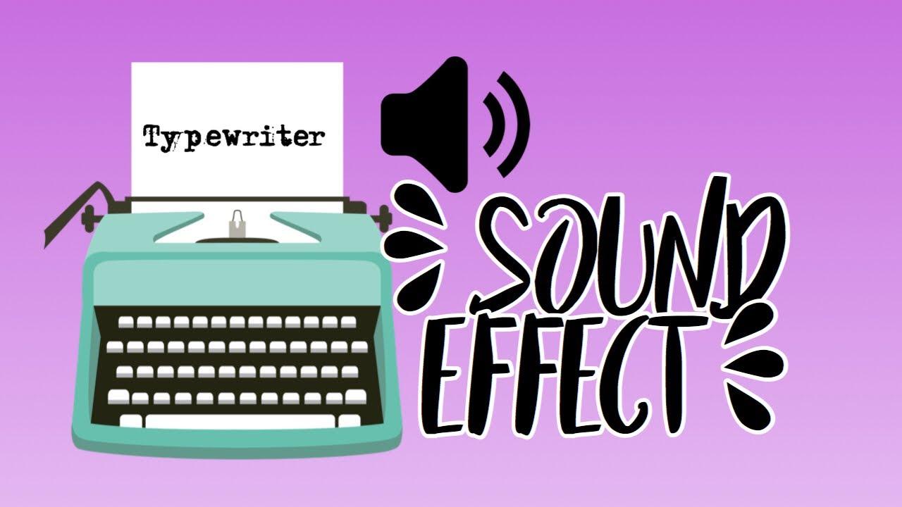 Typewriter Sound Effect   FREE DOWNLOAD 2019