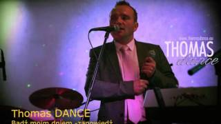 Thomas Dance - Bądź moim dniem (Audio)