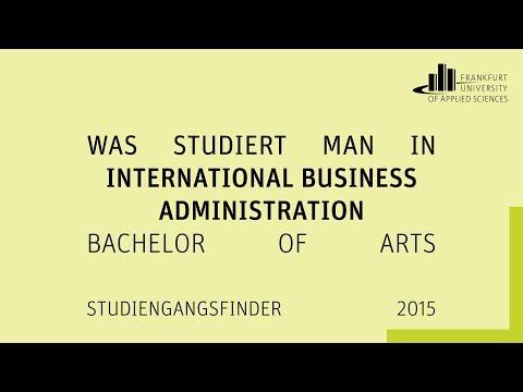 "Was studiert man in ""International Business Administration"" (Bachelor of Arts) an der FRA-UAS?"