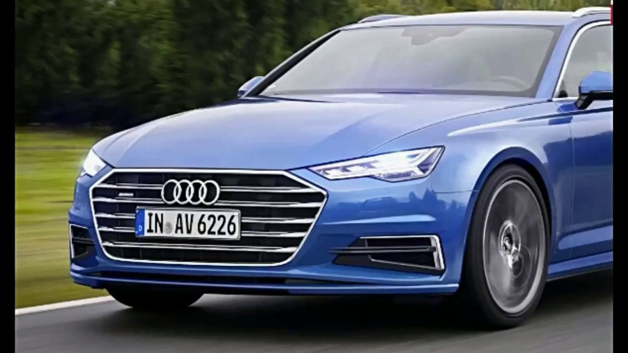 All New Audi A6 2018 Youtube