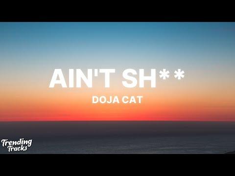Doja Cat – Ain't Sh (Clean – Lyrics)