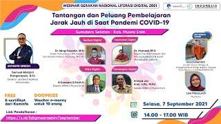 Tantangan dan Peluang Pembelajaran Jarak Jauh di Saat Pandemi COVID-19 (Kab. Muara Enim 7\/9\/2021)